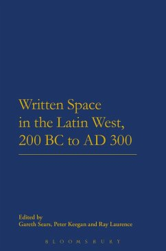 Written Space in the Latin West, 200 BC to AD 300 (eBook, ePUB)