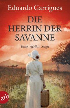 Die Herrin der Savanne (eBook, ePUB) - Garrigues, Eduardo