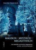Magisch - Mystisch - Megalithisch