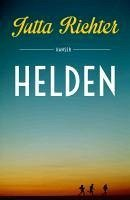 Helden (eBook, ePUB) - Richter, Jutta