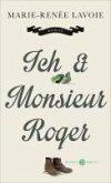Ich und Monsieur Roger (eBook, ePUB)