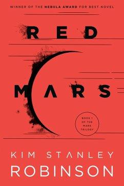 Red Mars (eBook, ePUB) - Robinson, Kim Stanley