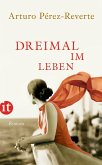Dreimal im Leben (eBook, ePUB)