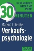 30 Minuten Verkaufspsychologie (eBook, PDF)