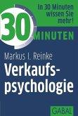 30 Minuten Verkaufspsychologie (eBook, ePUB)