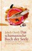 Das schamanische Buch der Seele (eBook, ePUB)