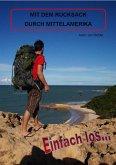 Einfach Los - Mit dem Rucksack durch Mittelamerika (eBook, ePUB)