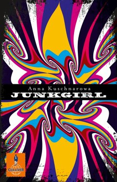 Junkgirl (eBook, ePUB) - Kuschnarowa, Anna