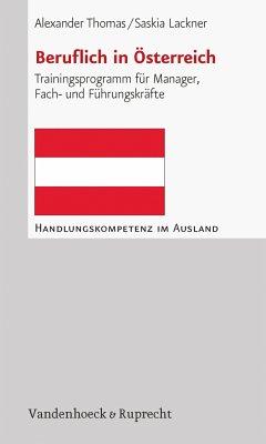 Beruflich in Österreich (eBook, PDF) - Lackner, Saskia; Thomas, Alexander