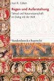 Regen und Auferstehung (eBook, PDF)
