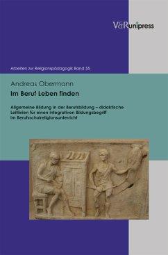 Im Beruf Leben finden (eBook, PDF) - Obermann, Andreas
