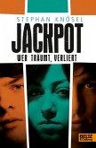 Jackpot - Wer träumt, verliert (eBook, ePUB)