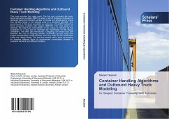 Container Handling Algorithms and Outbound Heavy Truck Modeling