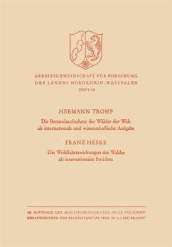 Die Bestandsaufnahme der Wälder der Welt als internationale und wissenschaftliche Aufgabe - Tromp, Hermann