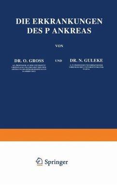 Die Erkrankungen des Pankreas - Groß, O.; Guleke, N.