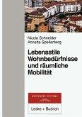 Lebensstile, Wohnbedürfnisse und räumliche Mobilität