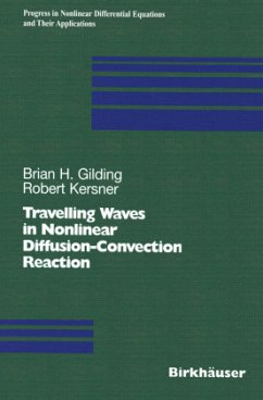 Travelling Waves in Nonlinear Diffusion-Convection Reaction - Gilding, Brian H.;Kersner, Robert