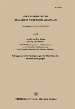 Mikrogeometrische Veränderungen der Oberfläche bei Kaltumformvorgängen - Kienzle, Otto
