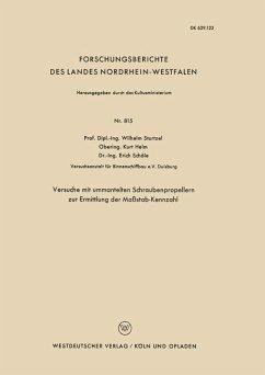 Versuche mit ummantelten Schraubenpropellern zur Ermittlung der Maßstab-Kennzahl - Sturtzel, Wilhelm
