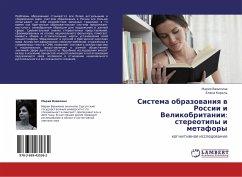 Sistema obrazovaniya v Rossii i Velikobritanii: stereotipy i metafory