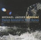 Dance Around In Your Bones