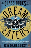 The Glass Books of the Dream Eaters (eBook, ePUB)