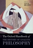 The Oxford Handbook of The History of Analytic Philosophy (eBook, PDF)