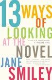13 Ways of Looking at the Novel (eBook, ePUB)