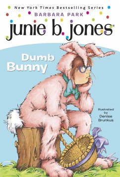 Junie B. Jones #27: Dumb Bunny (eBook, ePUB) - Park, Barbara