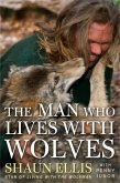 The Man Who Lives with Wolves (eBook, ePUB)