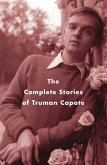 The Complete Stories of Truman Capote (eBook, ePUB)