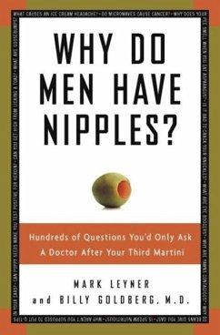 Why Do Men Have Nipples? (eBook, ePUB) - Leyner, Mark; Goldberg, Billy