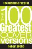 100 Greatest Cover Versions (eBook, ePUB)