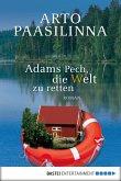 Adams Pech, die Welt zu retten (eBook, ePUB)