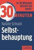 30 Minuten Selbstbehauptung (eBook, ePUB)