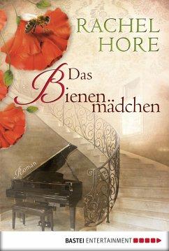 Das Bienenmädchen (eBook, ePUB) - Hore, Rachel