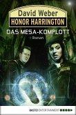 Das Mesa-Komplott / Honor Harrington Bd.29 (eBook, ePUB)