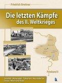 Steinfeld - Wienerwald - Tullnerfeld - Neusiedler See - Donau - March und Thaya, 2 Tle. / Die letzten Kämpfe des II. Weltkrieges Fotobd.2