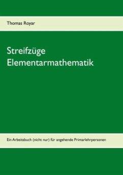 Streifzüge Elementarmathematik