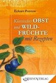 Klassisches Obst & Wildfrüchte mit Rezepten