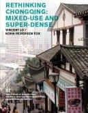 Rethinking Chongqing: Mixed-Use and Super-Dense