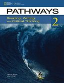 Pathways 2: Student Edition: Reading, Writing and Critical Thinking