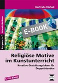 Religiöse Motive im Kunstunterricht (eBook, PDF)