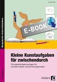 Kleine Kunstaufgaben für zwischendurch (eBook, PDF)