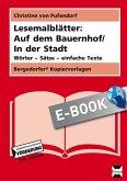 Lesemalblätter: Auf dem Bauernhof / In der Stadt (eBook, PDF)