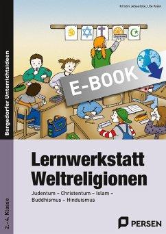 Lernwerkstatt Weltreligionen (eBook, PDF) - Jebautzke, Kirstin; Klein, Ute