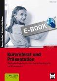 Kurzreferat und Präsentation (eBook, PDF)