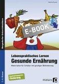Lebenspraktisches Lernen: Gesunde Ernährung (eBook, PDF)