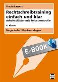 Rechtschreibtraining einfach und klar - 4. Kl. (eBook, PDF)