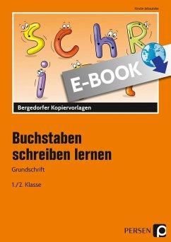Buchstaben schreiben lernen - Grundschrift (eBo...
